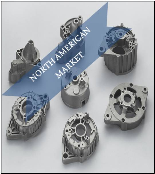 North America Automotive Parts Die-Casting Market Outlook - Regional Trends, Forecast, and Opportunity Assessment (2014-2022)